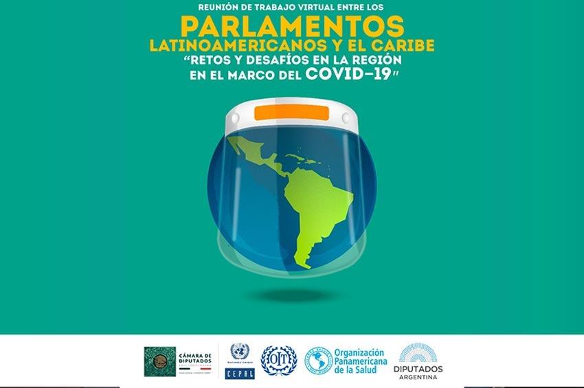 CÁMARA DE DIPUTADOS / Líderes parlamentarios de Latinoamérica y el Caribe presentarán experiencias y propuestas sobre la pandemia